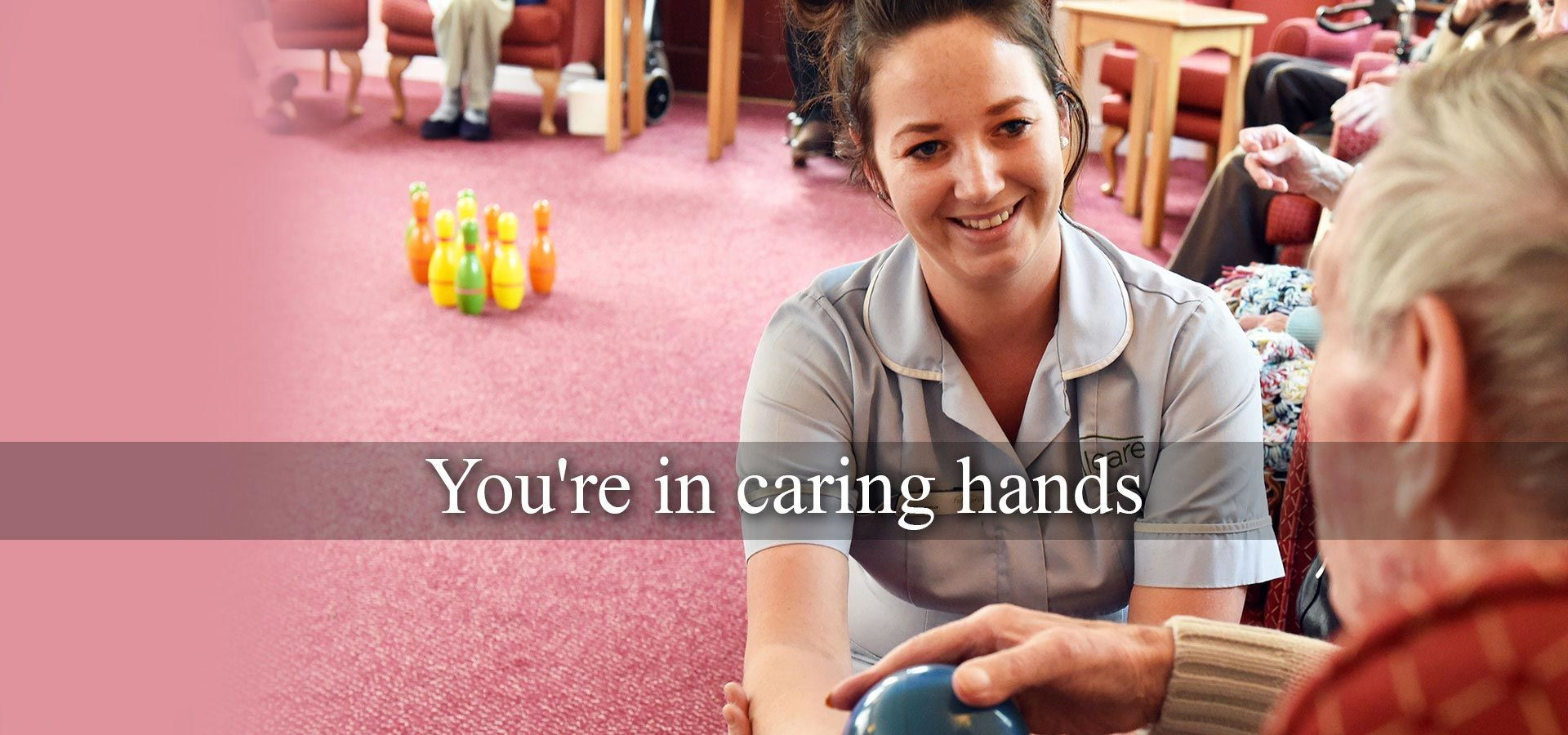 you are in caring hands